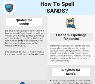 sands, spellcheck sands, how to spell sands, how do you spell sands, correct spelling for sands
