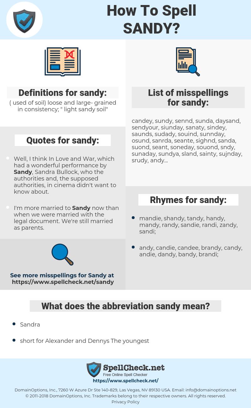 sandy, spellcheck sandy, how to spell sandy, how do you spell sandy, correct spelling for sandy