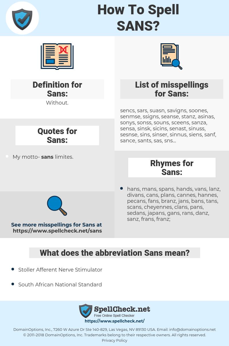 Sans, spellcheck Sans, how to spell Sans, how do you spell Sans, correct spelling for Sans