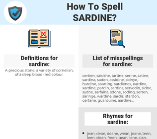 sardine, spellcheck sardine, how to spell sardine, how do you spell sardine, correct spelling for sardine