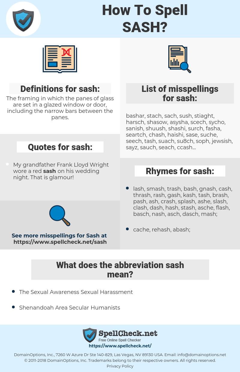 sash, spellcheck sash, how to spell sash, how do you spell sash, correct spelling for sash