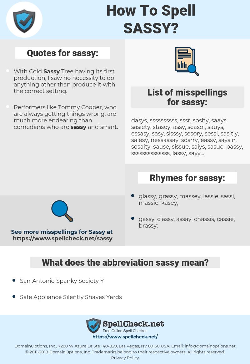 sassy, spellcheck sassy, how to spell sassy, how do you spell sassy, correct spelling for sassy