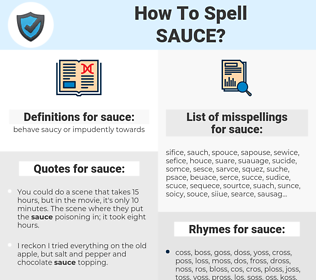 sauce, spellcheck sauce, how to spell sauce, how do you spell sauce, correct spelling for sauce