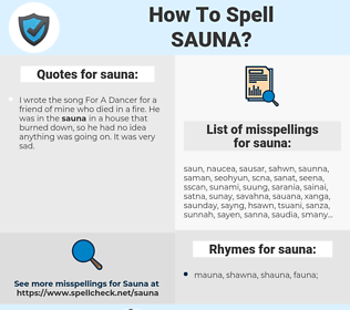 sauna, spellcheck sauna, how to spell sauna, how do you spell sauna, correct spelling for sauna