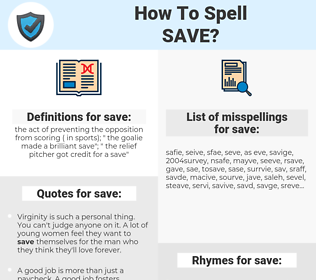 save, spellcheck save, how to spell save, how do you spell save, correct spelling for save