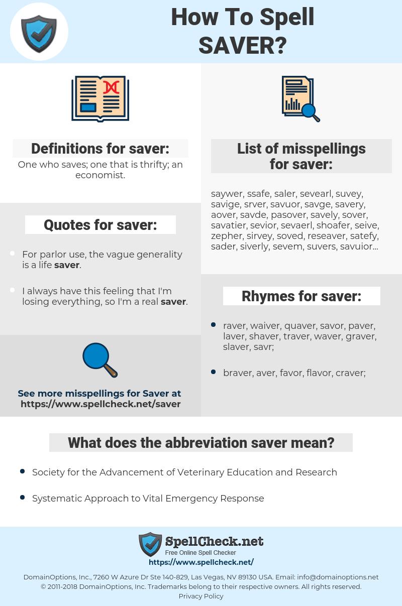 saver, spellcheck saver, how to spell saver, how do you spell saver, correct spelling for saver