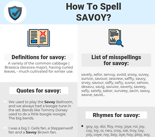 savoy, spellcheck savoy, how to spell savoy, how do you spell savoy, correct spelling for savoy
