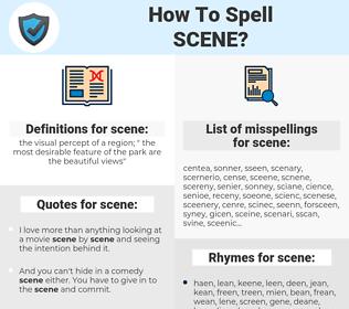 scene, spellcheck scene, how to spell scene, how do you spell scene, correct spelling for scene