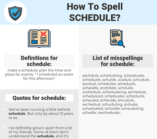 schedule, spellcheck schedule, how to spell schedule, how do you spell schedule, correct spelling for schedule