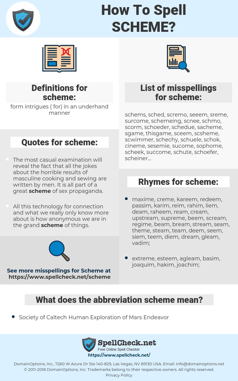 scheme, spellcheck scheme, how to spell scheme, how do you spell scheme, correct spelling for scheme
