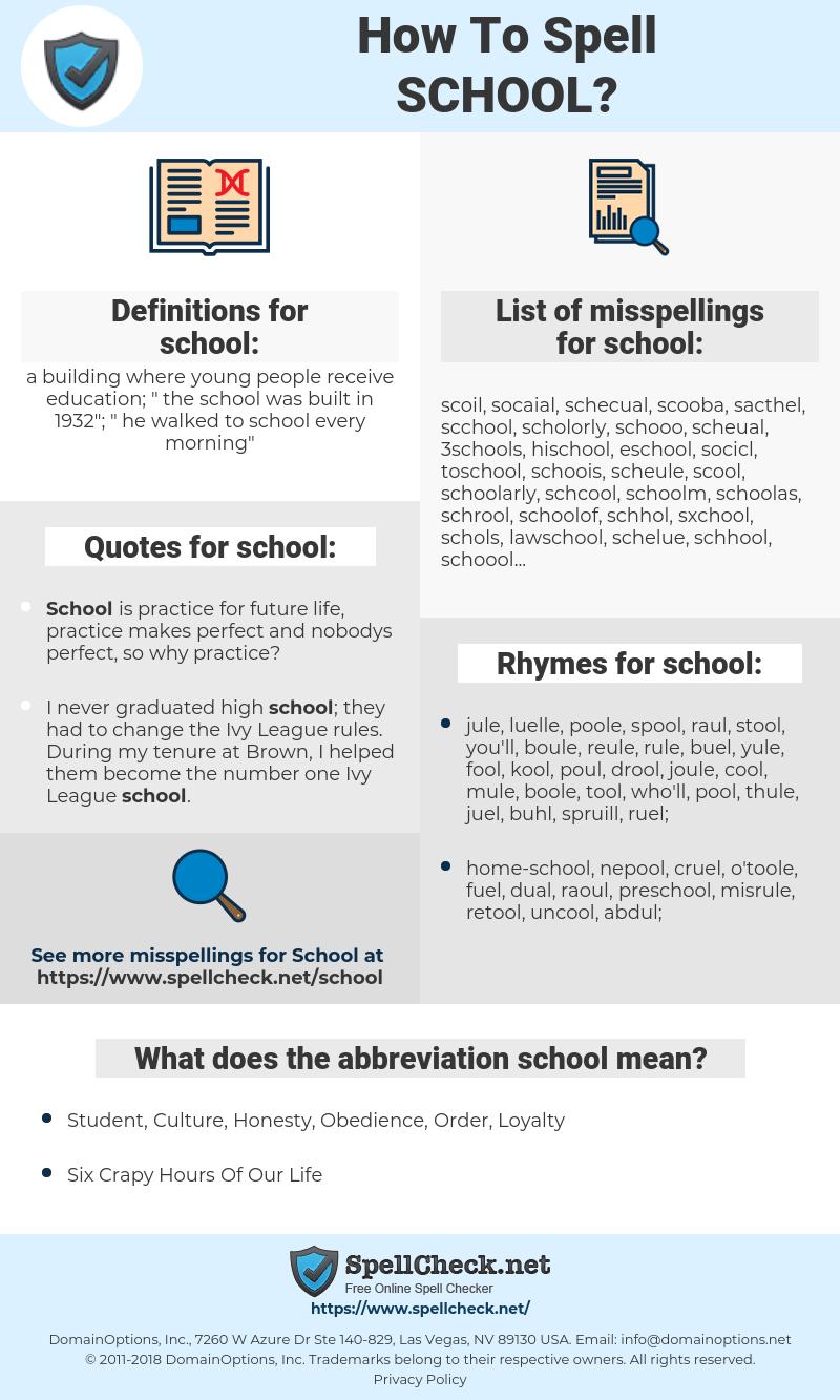 school, spellcheck school, how to spell school, how do you spell school, correct spelling for school