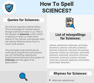 Sciences, spellcheck Sciences, how to spell Sciences, how do you spell Sciences, correct spelling for Sciences