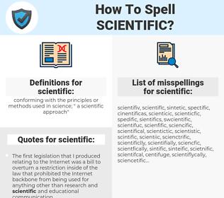 scientific, spellcheck scientific, how to spell scientific, how do you spell scientific, correct spelling for scientific