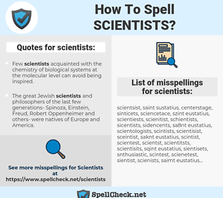 scientists, spellcheck scientists, how to spell scientists, how do you spell scientists, correct spelling for scientists