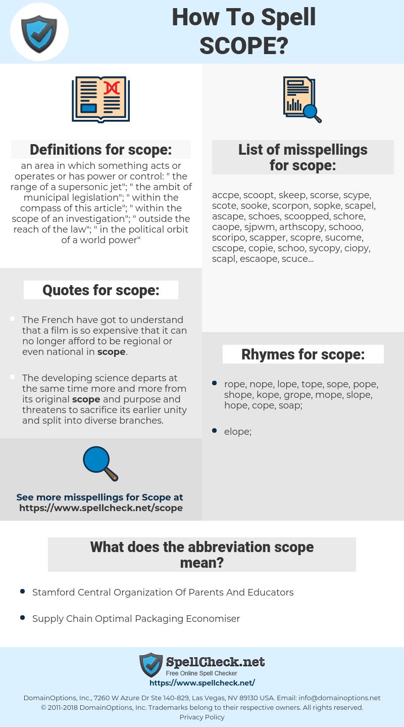 scope, spellcheck scope, how to spell scope, how do you spell scope, correct spelling for scope