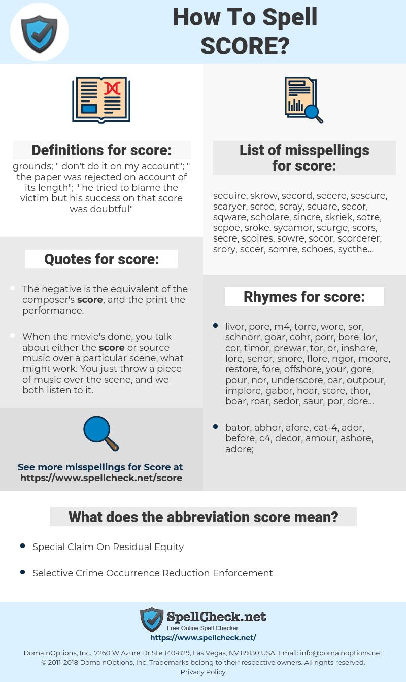 score, spellcheck score, how to spell score, how do you spell score, correct spelling for score