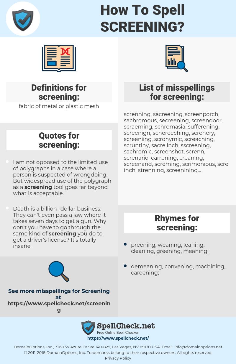 screening, spellcheck screening, how to spell screening, how do you spell screening, correct spelling for screening