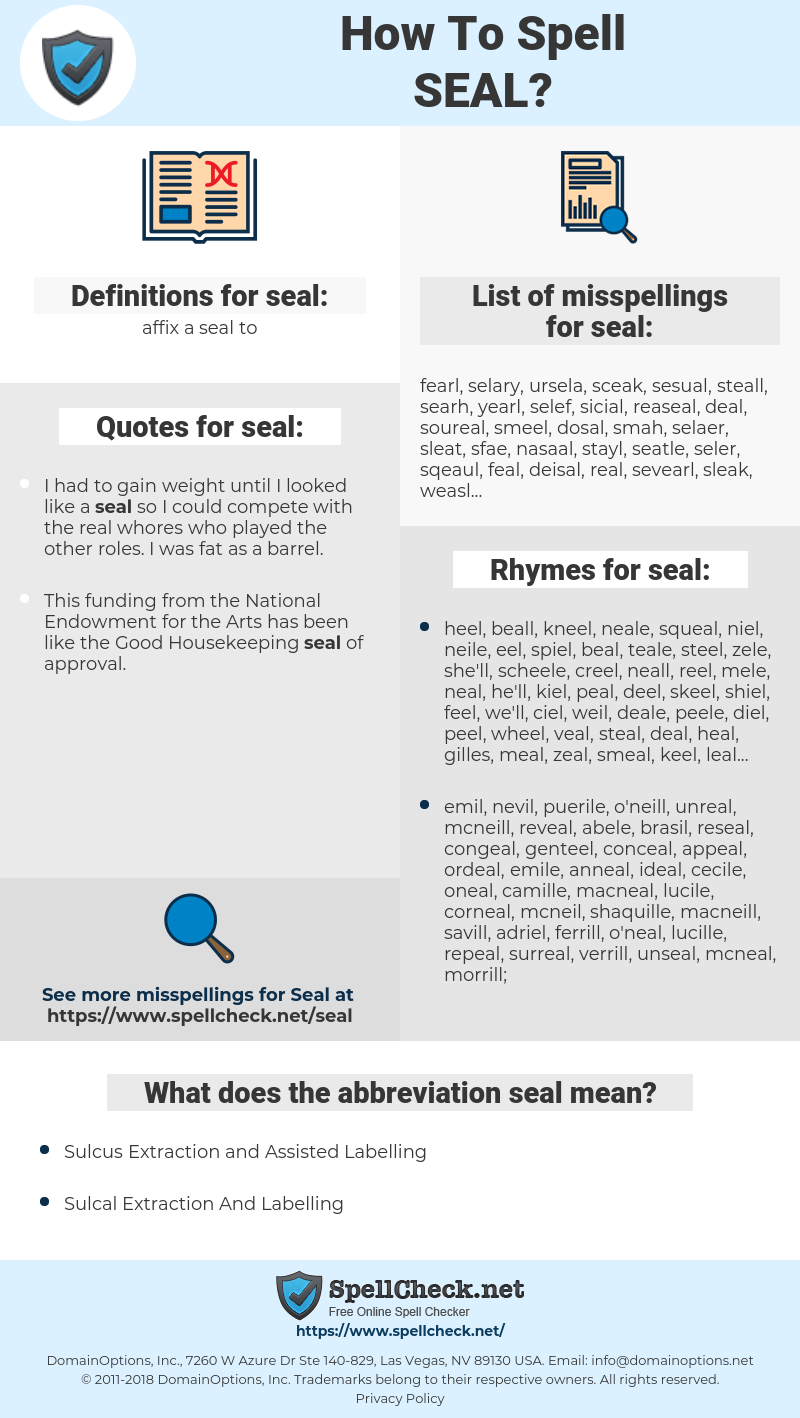 seal, spellcheck seal, how to spell seal, how do you spell seal, correct spelling for seal