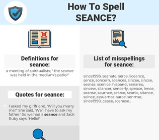 seance, spellcheck seance, how to spell seance, how do you spell seance, correct spelling for seance