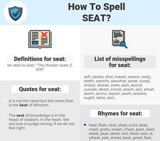 seat, spellcheck seat, how to spell seat, how do you spell seat, correct spelling for seat