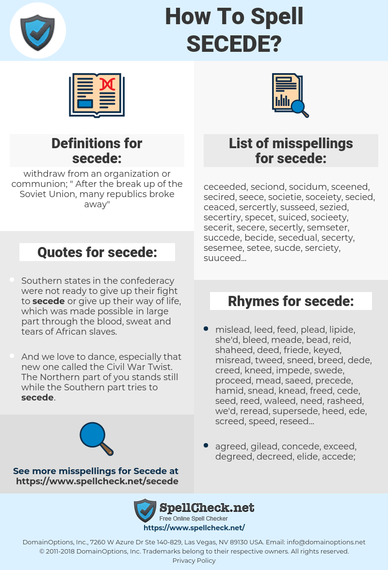 secede, spellcheck secede, how to spell secede, how do you spell secede, correct spelling for secede