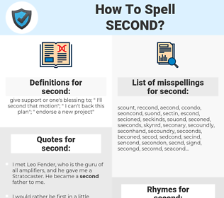 second, spellcheck second, how to spell second, how do you spell second, correct spelling for second