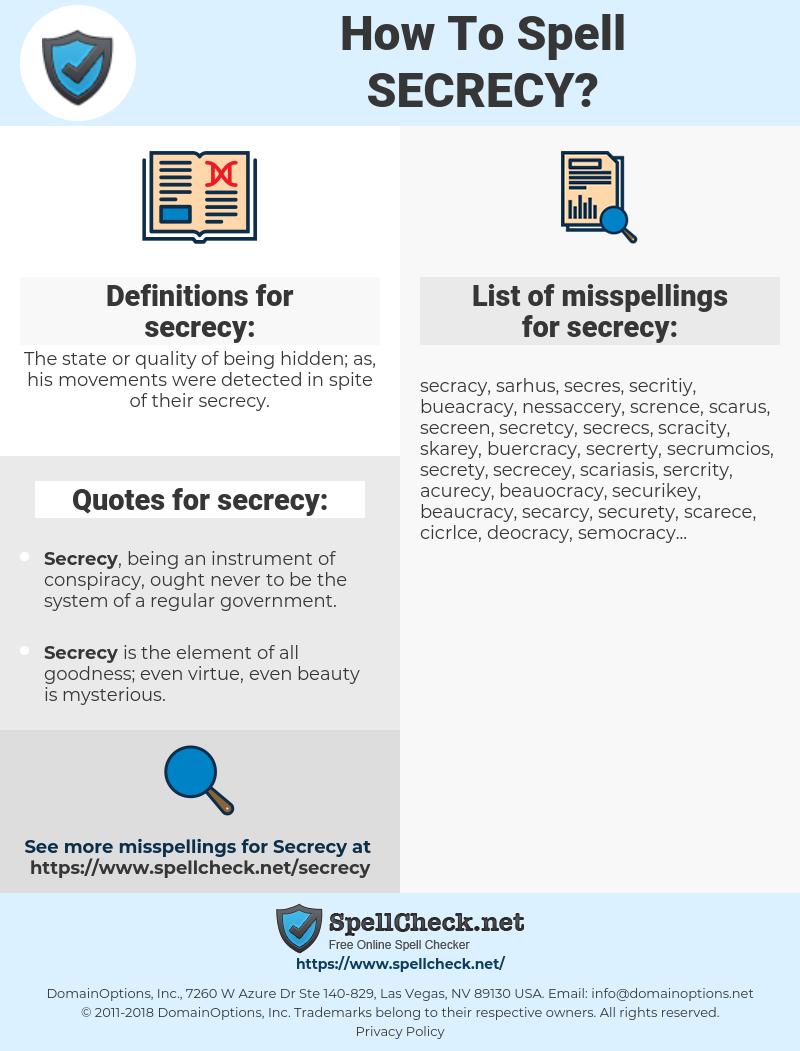 secrecy, spellcheck secrecy, how to spell secrecy, how do you spell secrecy, correct spelling for secrecy