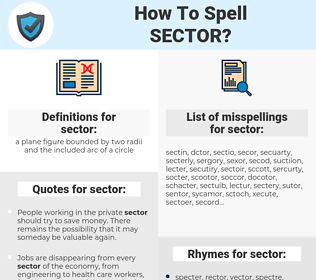 sector, spellcheck sector, how to spell sector, how do you spell sector, correct spelling for sector