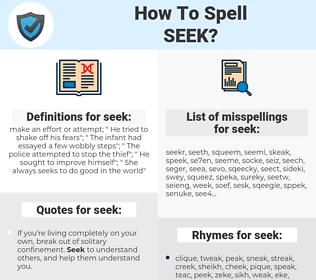 seek, spellcheck seek, how to spell seek, how do you spell seek, correct spelling for seek