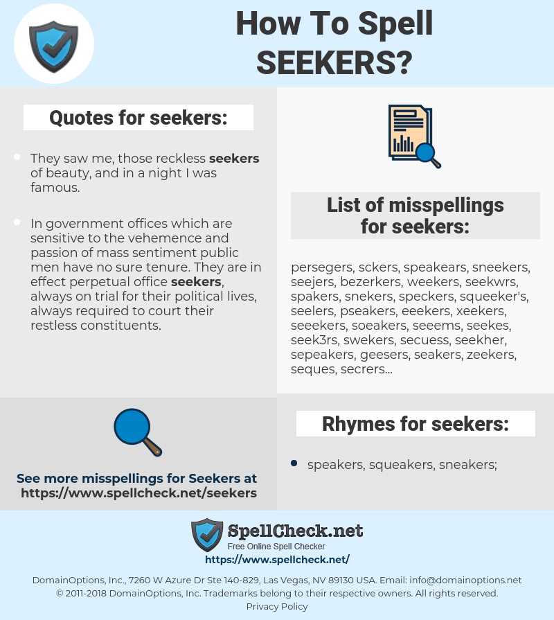 seekers, spellcheck seekers, how to spell seekers, how do you spell seekers, correct spelling for seekers