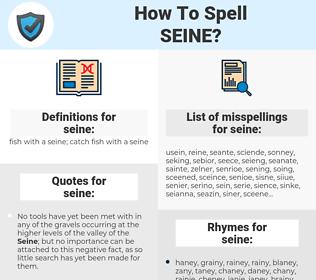 seine, spellcheck seine, how to spell seine, how do you spell seine, correct spelling for seine