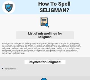 Seligman, spellcheck Seligman, how to spell Seligman, how do you spell Seligman, correct spelling for Seligman