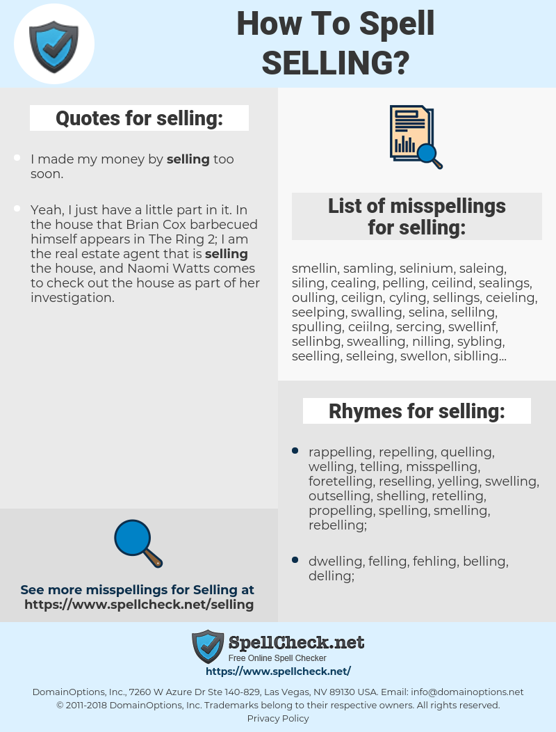 selling, spellcheck selling, how to spell selling, how do you spell selling, correct spelling for selling
