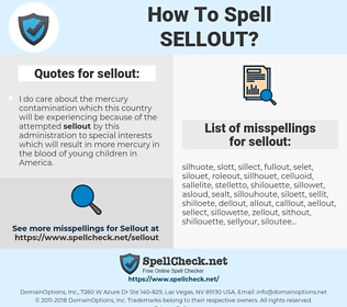 sellout, spellcheck sellout, how to spell sellout, how do you spell sellout, correct spelling for sellout