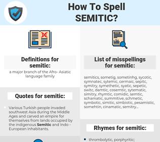 semitic, spellcheck semitic, how to spell semitic, how do you spell semitic, correct spelling for semitic