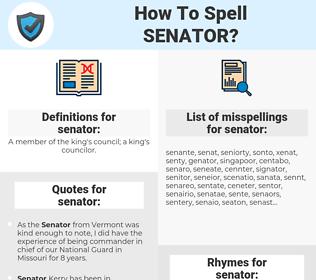 senator, spellcheck senator, how to spell senator, how do you spell senator, correct spelling for senator