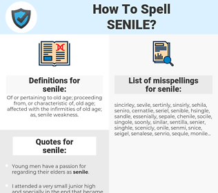 senile, spellcheck senile, how to spell senile, how do you spell senile, correct spelling for senile
