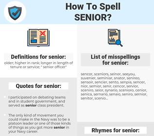 senior, spellcheck senior, how to spell senior, how do you spell senior, correct spelling for senior