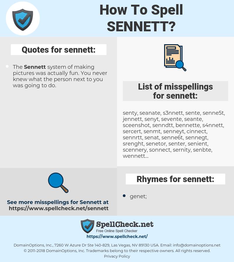 sennett, spellcheck sennett, how to spell sennett, how do you spell sennett, correct spelling for sennett
