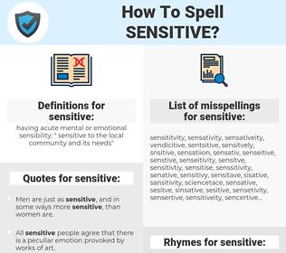 sensitive, spellcheck sensitive, how to spell sensitive, how do you spell sensitive, correct spelling for sensitive