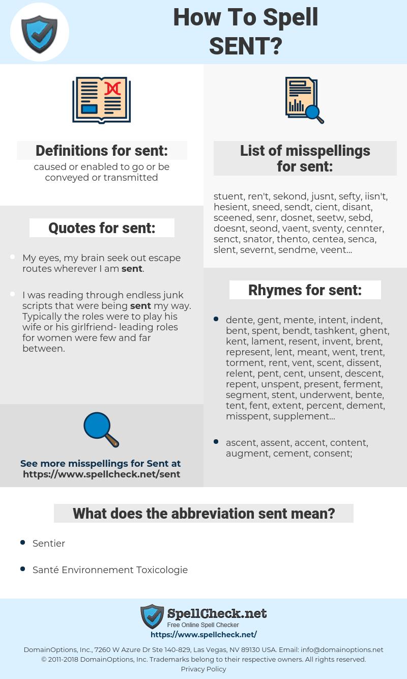 sent, spellcheck sent, how to spell sent, how do you spell sent, correct spelling for sent