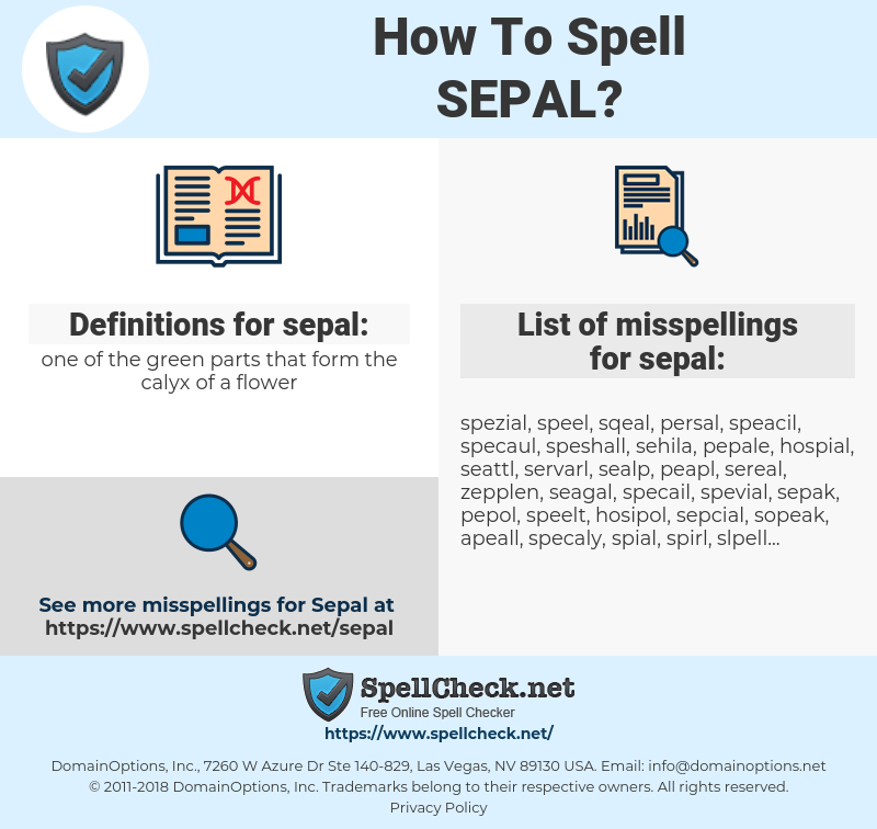 sepal, spellcheck sepal, how to spell sepal, how do you spell sepal, correct spelling for sepal