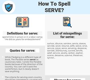 serve, spellcheck serve, how to spell serve, how do you spell serve, correct spelling for serve