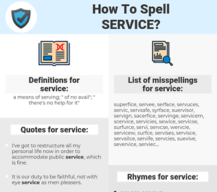 service, spellcheck service, how to spell service, how do you spell service, correct spelling for service