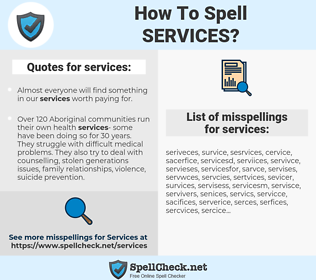 services, spellcheck services, how to spell services, how do you spell services, correct spelling for services