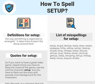 setup, spellcheck setup, how to spell setup, how do you spell setup, correct spelling for setup