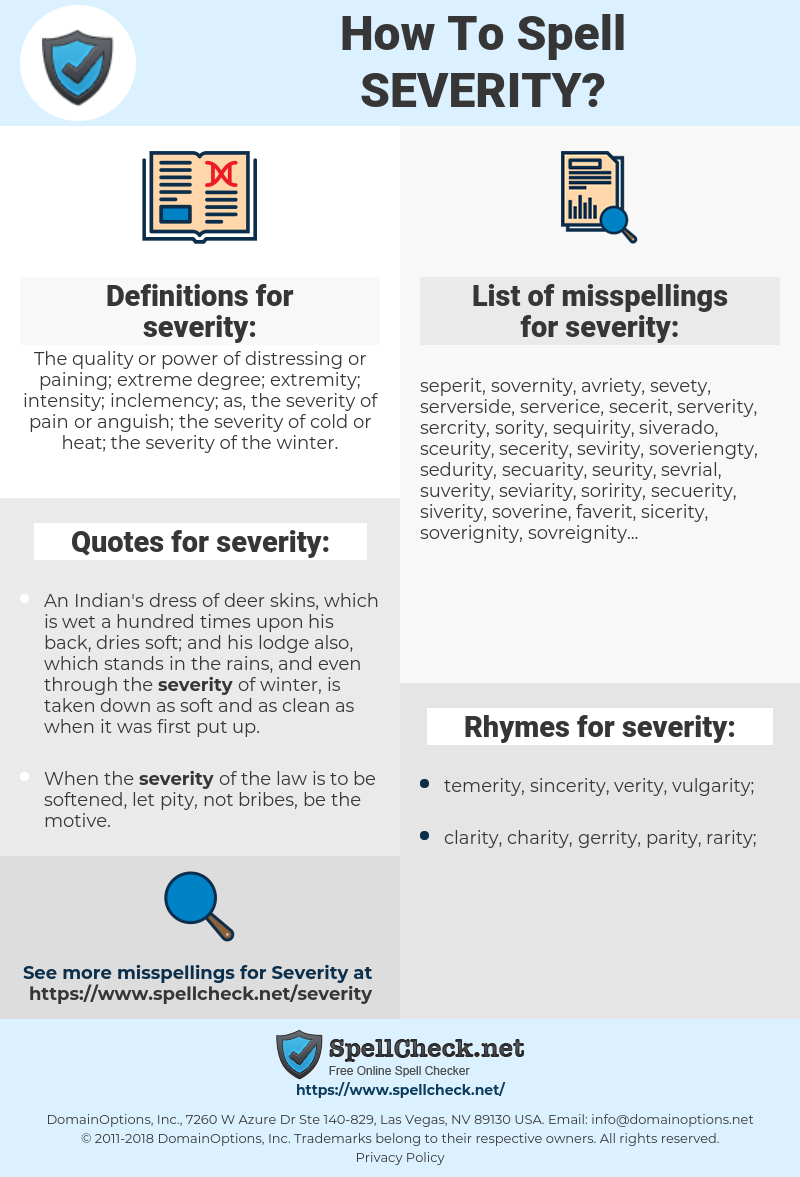 severity, spellcheck severity, how to spell severity, how do you spell severity, correct spelling for severity