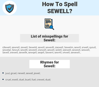 Sewell, spellcheck Sewell, how to spell Sewell, how do you spell Sewell, correct spelling for Sewell