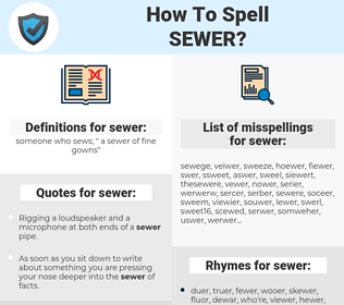 sewer, spellcheck sewer, how to spell sewer, how do you spell sewer, correct spelling for sewer