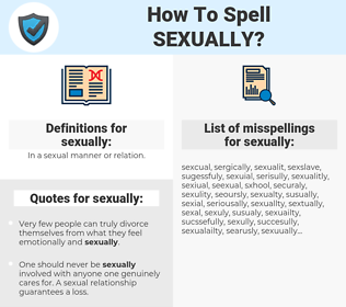 sexually, spellcheck sexually, how to spell sexually, how do you spell sexually, correct spelling for sexually